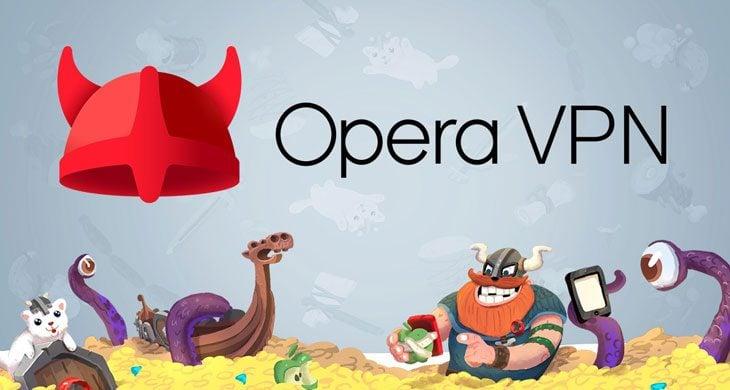 Opera Ücretsiz VPN Özelliğini Yayınladı!