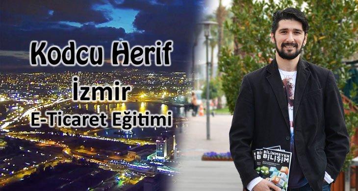 Kodcu Herif İzmir E-Ticaret Eğitimi